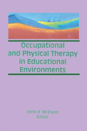 McEwen, I: Occupational and Physical Therapy in Educational