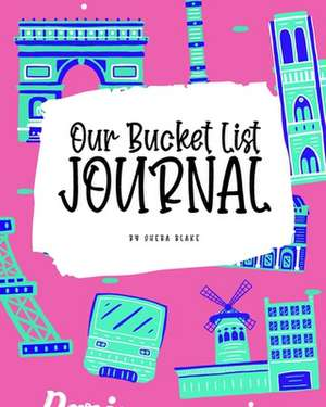 Our Bucket List for Couples Journal (8x10 Softcover Planner / Journal) de Sheba Blake