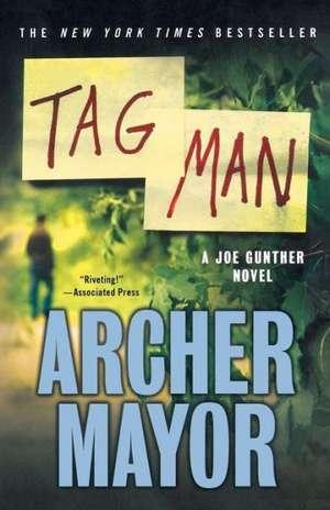 Tag Man de Archer Mayor