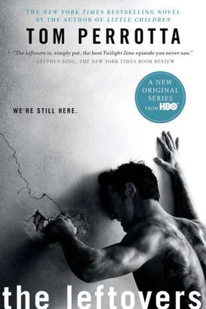 The Leftovers:  A Mystery de Tom Perrotta