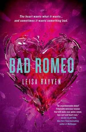 Bad Romeo de Leisa Rayven