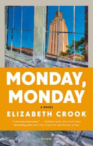 Monday, Monday de Elizabeth Crook
