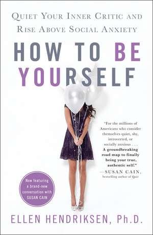 How to Be Yourself de Ellen Hendriksen