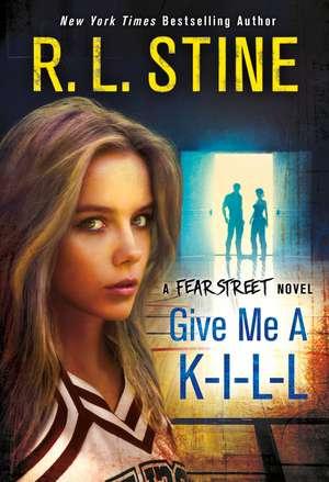 Give Me A K-I-L-L de R. L. Stine