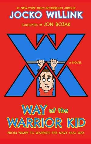 Way of the Warrior Kid de Jocko Willink
