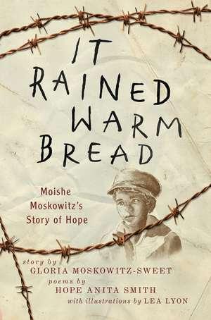 It Rained Warm Bread de Gloria Moskowitz-Sweet