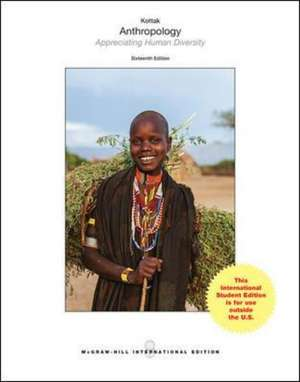 Anthropology: The Exploration of Human Diversity (Int'l Ed)