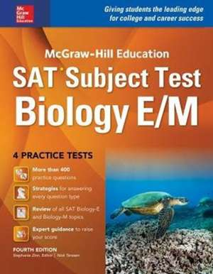 McGraw-Hill Education SAT Subject Test Biology E/M 4th Ed. de Stephanie Zinn