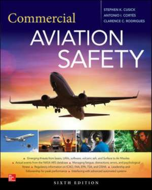 Commercial Aviation Safety, Sixth Edition de Stephen Cusick