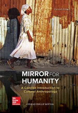 Mirror for Humanity: A Concise Introduction to Cultural Anthropology