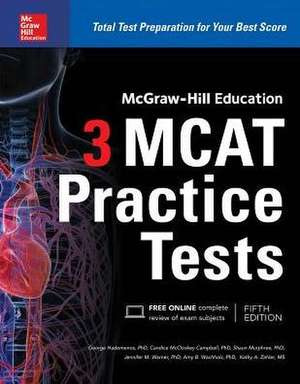 McGraw-Hill Education 3 MCAT Practice Tests, Fifth Edition