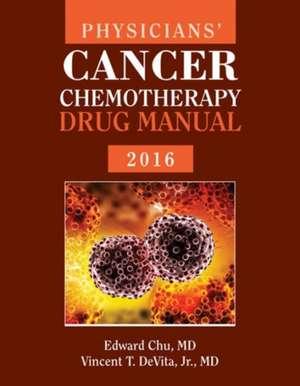 Physicians' Cancer Chemotherapy Drug Manual:  Comprehensive de Edward Chu