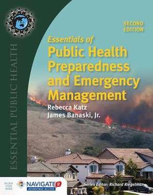 Essentials of Public Health Preparedness and Emergency Management