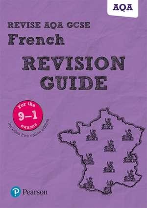 Glover, S: Revise AQA GCSE (9-1) French Revision Guide de Stuart Glover