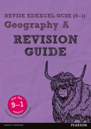 Chiles, M: Revise Edexcel GCSE (9-1) Geography A Revision Gu de Michael Chiles