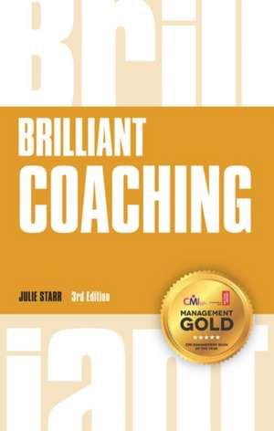 Brilliant Coaching de Julie Starr