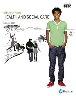 BTEC Tech Award Health and Social Care Student Book de Brenda Baker