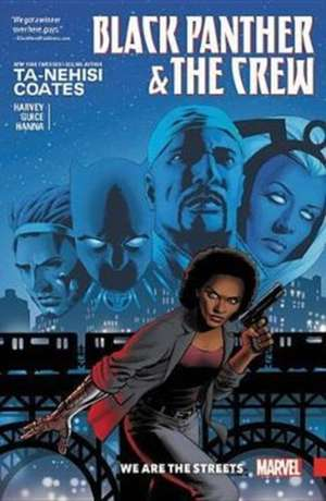 Black Panther And The Crew: We Are The Streets de Ta-Nehisi Coates