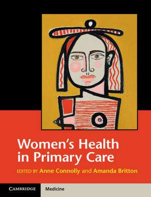 Women's Health in Primary Care de ANNE CONNOLLY