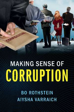 Making Sense of Corruption de Bo Rothstein