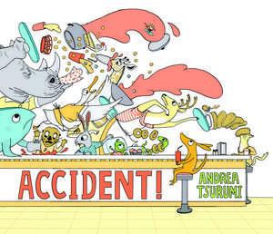 Accident! (lap board book) de Andrea Tsurumi