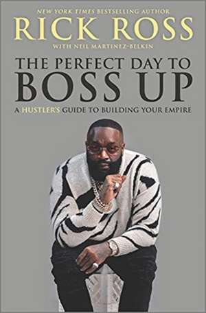 The Perfect Day to Boss Up de Rick Ross