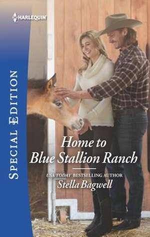 Home to Blue Stallion Ranch de Stella Bagwell