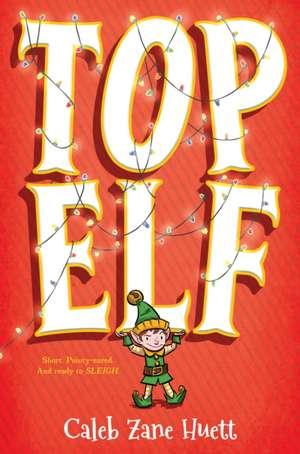 Top Elf de Huett, Caleb
