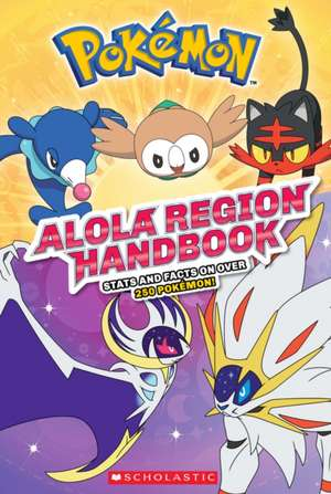 Alola Region Handbook (Pokemon) de Scholastic