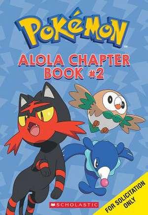 Alola Chapter Book #2 (Pokemon) de Scholastic