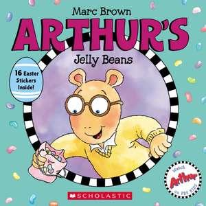 Arthur's Jelly Beans de Marc Brown