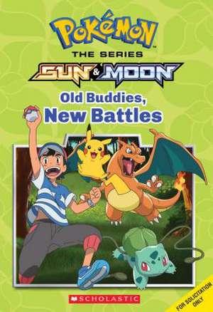 Old Buddies, New Battles de  Scholastic