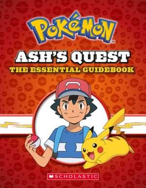 Ash's Quest: The Essential Handbook (Pokemon) de Simcha Whitehill