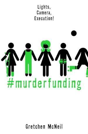 #murderfunding de Gretchen McNeil