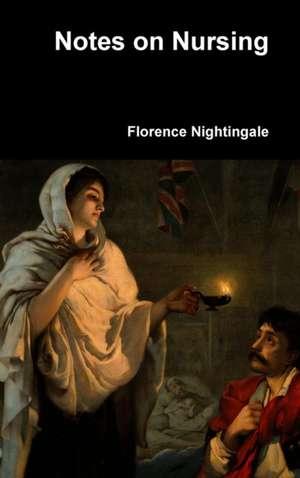 Notes on Nursing de Florence Nightingale