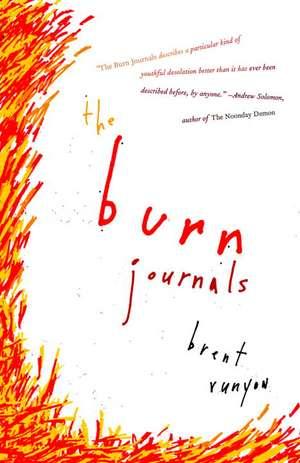 The Burn Journals de Brent Runyon