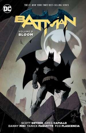Batman Vol. 9:  Bloom de Scott Snyder