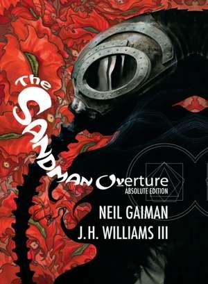 Absolute Sandman Overture de Neil Gaiman