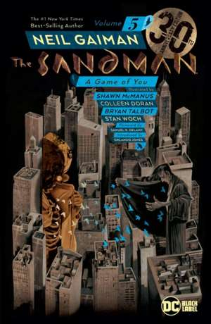 The Sandman Volume 5: The 30th Anniversary Edition: A Game of You  de Neil Gaiman