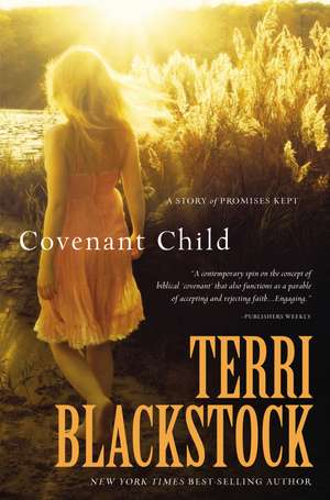Covenant Child de Terri Blackstock