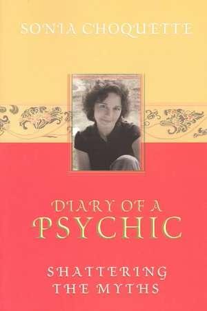 Diary of a Psychic de Sonia Choquette
