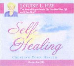 Self-Healing de Louise L. Hay