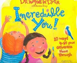 Incredible You!