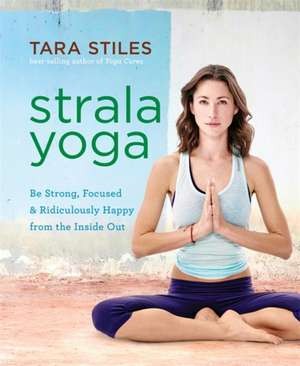 Strala Yoga de Tara Stiles