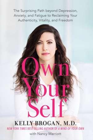 Own Your Self de Kelly Brogan