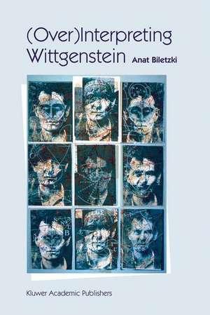 (Over)Interpreting Wittgenstein de A. Biletzki