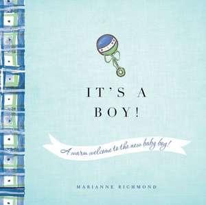 It's a Boy! de Marianne Richmond