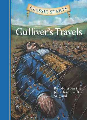 Classic Starts(tm) Gulliver's Travels de Jonathan Swift
