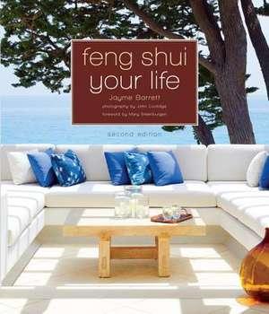 Feng Shui Your Life de Jayme Barrett