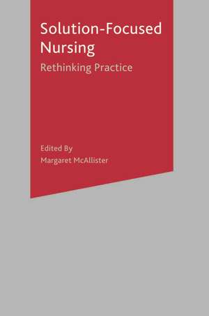 Solution-Focused Nursing